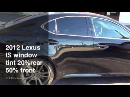2012 LEXUS IS-250F FEAT. ASWF WINDOW TINT