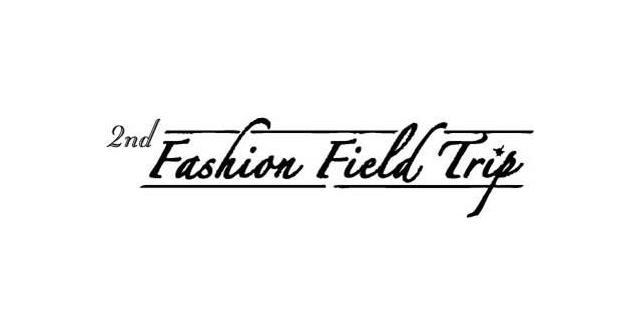 """งานแถลงข่าว """"Fashion Field Trip"""" ครั้งที่ 2"""